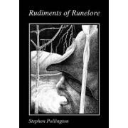 Rudiments of Runelore by Stephen Pollington