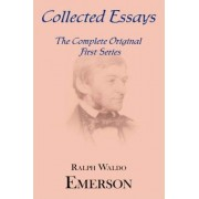 Collected Essays by Ralph Waldo Emerson