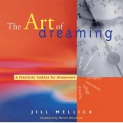 The Art of Dreaming by Jill Mellick