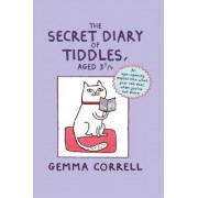 The Secret Diary of Tiddles, Aged 3 3/4 by Gemma Correll