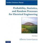Student Solutions Manual for Probability, Statistics, and Random Processes for Electrical Engineering by Alberto Le
