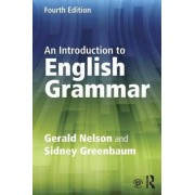 An Introduction to English Grammar by Gerald C. Nelson