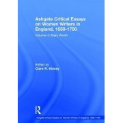 Ashgate Critical Essays on Women Writers in England, 1550-1700: Volume 4 by Professor Mary Ellen Lamb