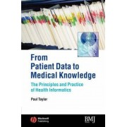 From Patient Data to Medical Knowledge by Paul Taylor