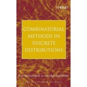Combinatorial Methods in Discrete Distributions by Charalambos A. Charalambides