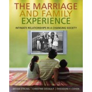 The Marriage and Family Experience by Bryan Strong