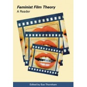 Feminist Film Theory by Sue Thornham