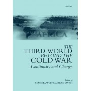 The Third World Beyond the Cold War by Louise Fawcett