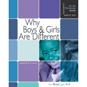 Why Boys & Girls Are Different: For Boys Ages 4-6 and Parents