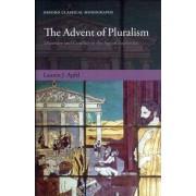 The Advent of Pluralism by Lauren J. Apfel