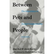 Between Pets and People by Alan Beck