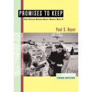 Promises to Keep: Student Text by Paul S. Boyer