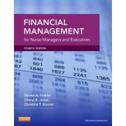 Financial Management for Nurse Managers and Executives by Cheryl Jones