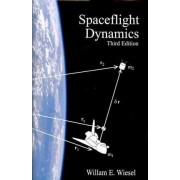 Spaceflight Dynamics by William E Wiesel