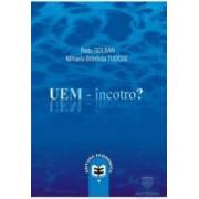 UEM - Incotro - Radu Golban Mihaela Brindusa Tudose