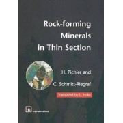 Rock-forming Minerals in Thin Section by H. Pichler