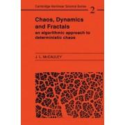 Chaos, Dynamics, and Fractals by Joseph L. McCauley