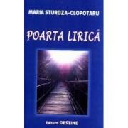 Poarta Lirica - Maria Sturdza - Clopotaru