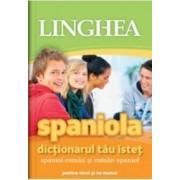 Spaniola. Dictionarul Tau Istet Spaniol-Roman Roman-Spaniol
