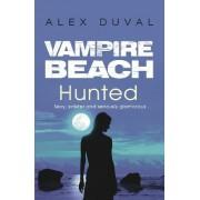 Vampire Beach: Hunted by Alex Duval