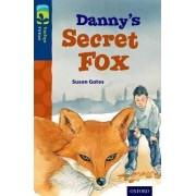 Oxford Reading Tree Treetops Fiction: Level 14: Danny's Secret Fox by Susan Gates