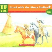 If You Lived with the Sioux Indians by Ann McGovern
