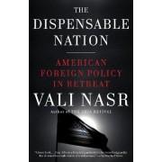 The Dispensable Nation by Associate Professor of Political Science Seyyed Vali Reza Nasr