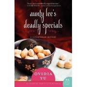 Aunty Lee's Deadly Specials by OVIDIA YU