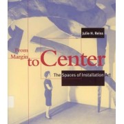 From Margin to Center by Julie H. Reiss
