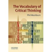 The Vocabulary of Critical Thinking by Phil Washburn