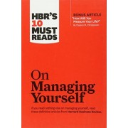 HBR's 10 Must Reads on Managing Yourself (with bonus article How Will You Measure Your Life? by Clayton M. Christensen) by Harvard Business Review
