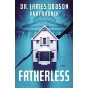 Fatherless by Dr James Dobson