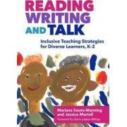 Reading, Writing, and Talk by Mariana Souto-Manning