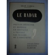 Le Radar . Peut On Detecter Er Reperer Un Obstacle A Travers Les Nuages Ou L'obscurite