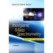 Inorganic Mass Spectrometry by Sabine Becker