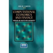 Computational Economics and Finance: Vol 2 by Hal R. Varian