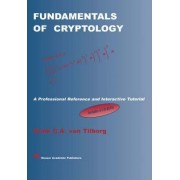 Fundamentals of Cryptology by Henk C. a. Van Tilborg