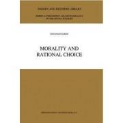 Morality and Rational Choice by Jonathan Baron