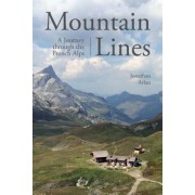 Mountain Lines: A Journey Across the French Alps