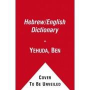Ben-Yehuda's Pocket English-Hebrew, Hebrew-English Dictionary by Ehud Ben-Yehuda
