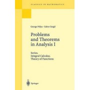 Problems and Theorems in Analysis: v. 1 by Georg Polya