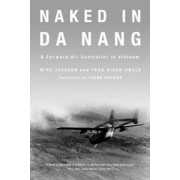 Naked in Da Nang by General Sir Mike Jackson