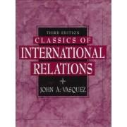 Classics of International Relations by John A. Vasquez