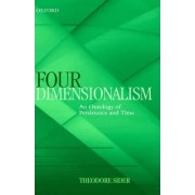 Four-Dimensionalism by Frederick J Whiton Chair of Philosophy Theodore Sider