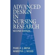 Advanced Design in Nursing Research by Pamela J. Brink