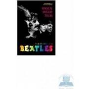 Viata mea cu Beatles - Magical Mystery Tours - Tony Bramwell Rosemary Kingsland