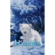 Aurora: Spirit Bear of the North