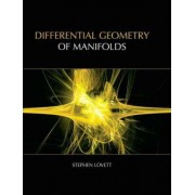 Differential Geometry of Manifolds by Stephen T. Lovett