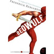 Beowulf: An Updated Verse Translation by Frederick Rebsamen