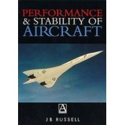 Performance and Stability of Aircraft by J. Russell